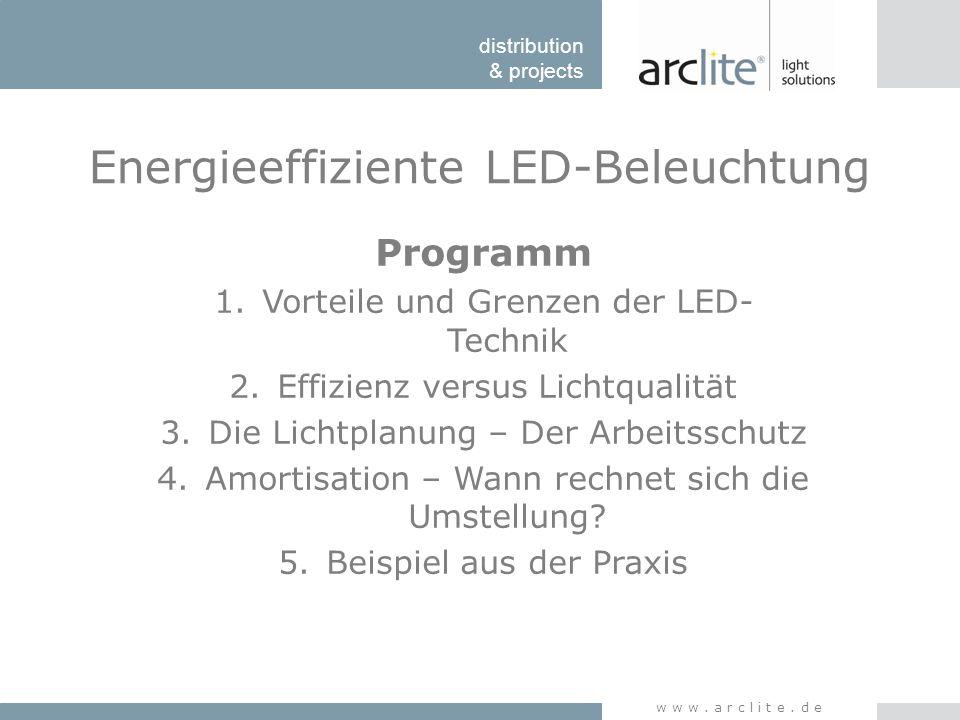 distribution & projects www.arclite.de Zur Kategorisierung der Lichtstromklasse von LED- Leuchten 3 Werte besonders wichtig: -Lx: Lichtstromrückgang über Nutzlebensdauer in % z.B L70 @ 50.000h; L90 @ 50.000h - By: Ausfallrate durch allmählichen Rückgang des Lichtstromes in % z.B L70/B50 @ 50.000h; L90/B10 @ 50.000h -Cz: Der Anteil der Leuchten die bis zum Ende der Bemessungslebensdauer total ausgefallen sind z.B.