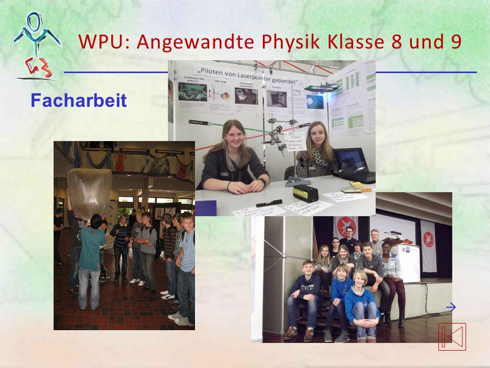Facharbeit WPU: Angewandte Physik Klasse 8 und 9 