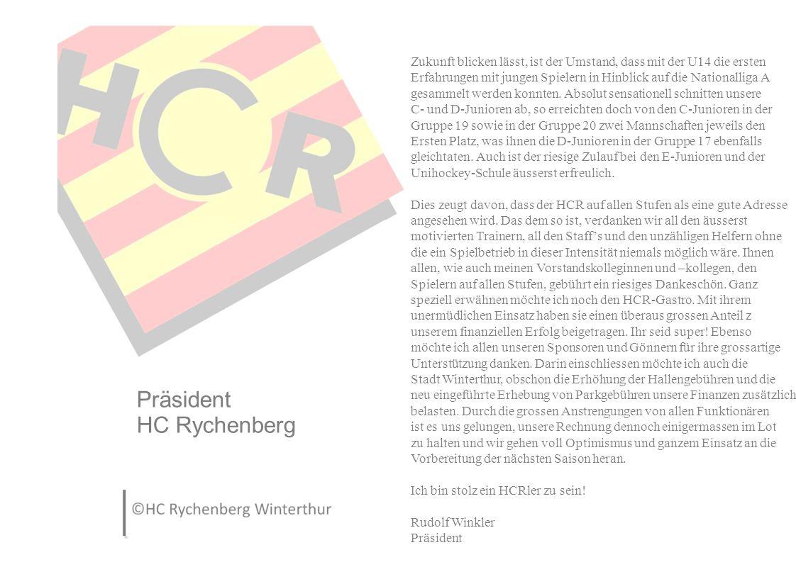 Finanzen HC Rychenberg Für die Saison 15-16 müssen wir uns weiter Bescheiden geben.