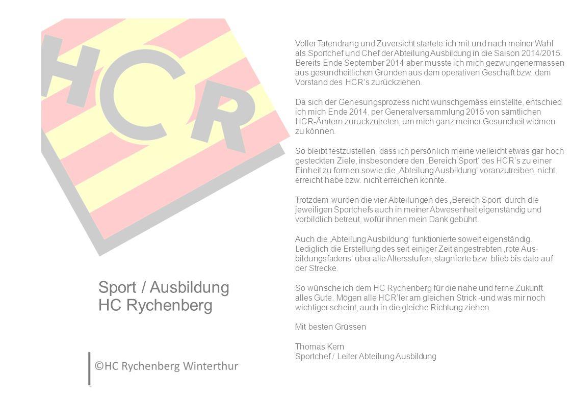 Leistungssport Nachwuchs HC Rychenberg Die Saison 2014/15 ist zu Ende und messbar bleiben Ränge, Punkte, Tore oder einfach Zahlen.