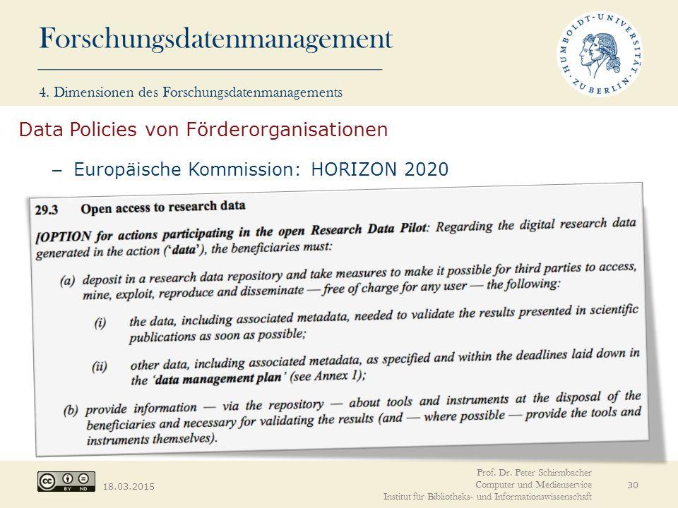Forschungsdatenmanagement 18.03.2015 Prof. Dr. Peter Schirmbacher Computer und Medienservice Institut für Bibliotheks- und Informationswissenschaft 30