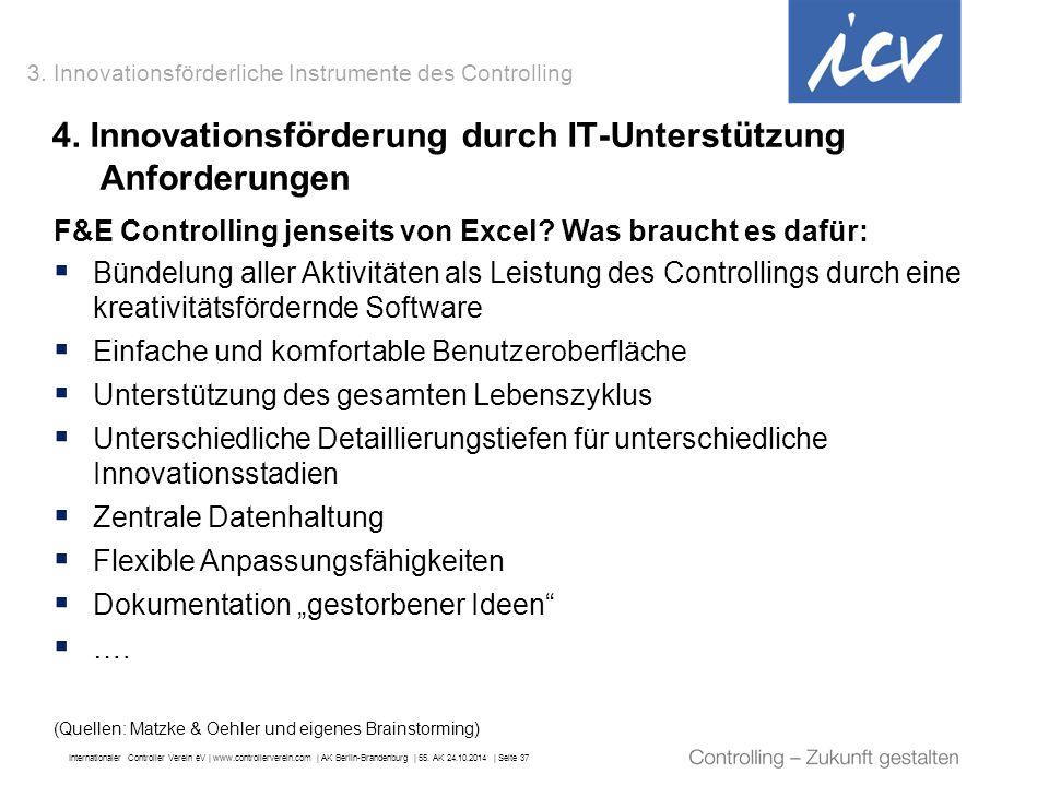 Internationaler Controller Verein eV   www.controllerverein.com   AK Berlin-Brandenburg   55. AK 24.10.2014   Seite 37 F&E Controlling jenseits von Ex