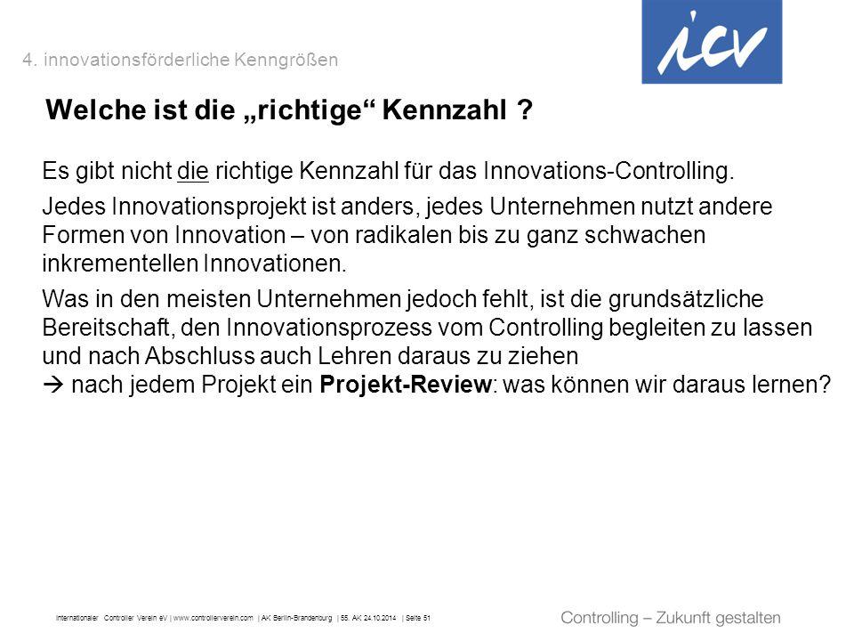 """Internationaler Controller Verein eV   www.controllerverein.com   AK Berlin-Brandenburg   55. AK 24.10.2014   Seite 51 Welche ist die """"richtige"""" Kennz"""