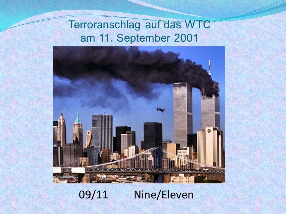 09/11 Nine/Eleven Terroranschlag auf das WTC am 11. September 2001