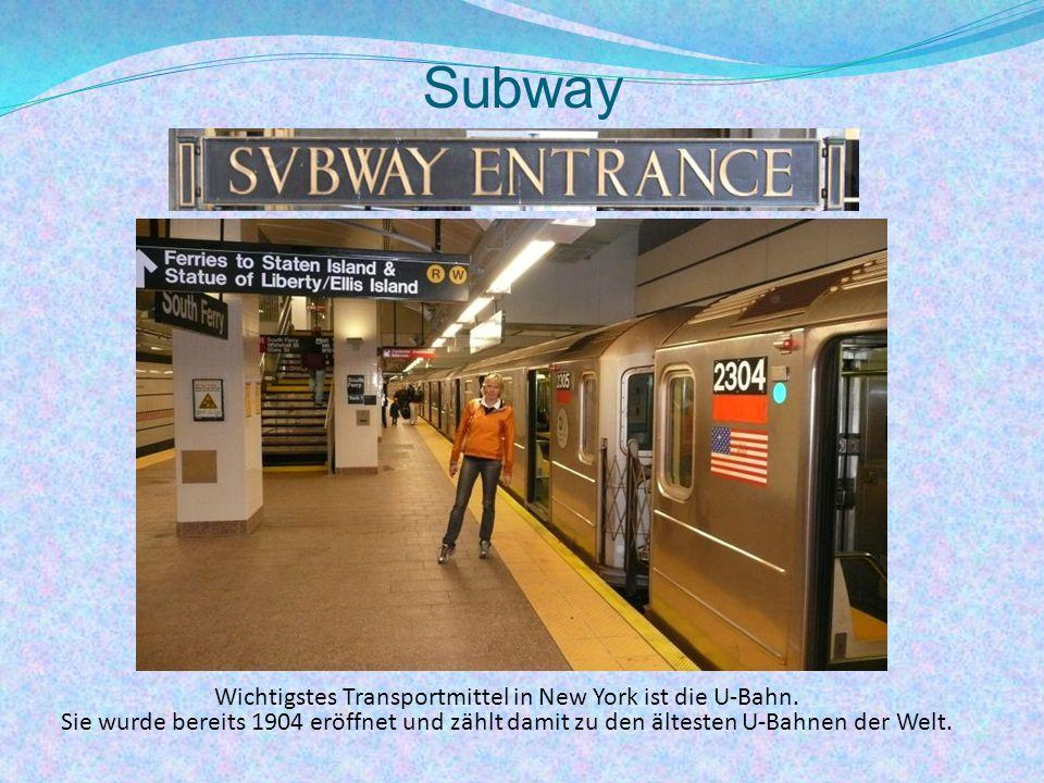 Subway Wichtigstes Transportmittel in New York ist die U-Bahn.