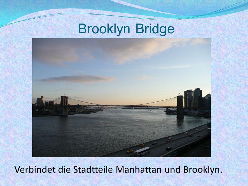 Brooklyn Bridge Verbindet die Stadtteile Manhattan und Brooklyn.