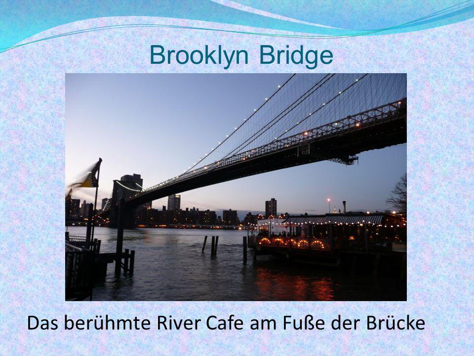 Brooklyn Bridge Das berühmte River Cafe am Fuße der Brücke