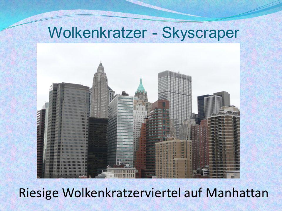 Wolkenkratzer - Skyscraper Riesige Wolkenkratzerviertel auf Manhattan