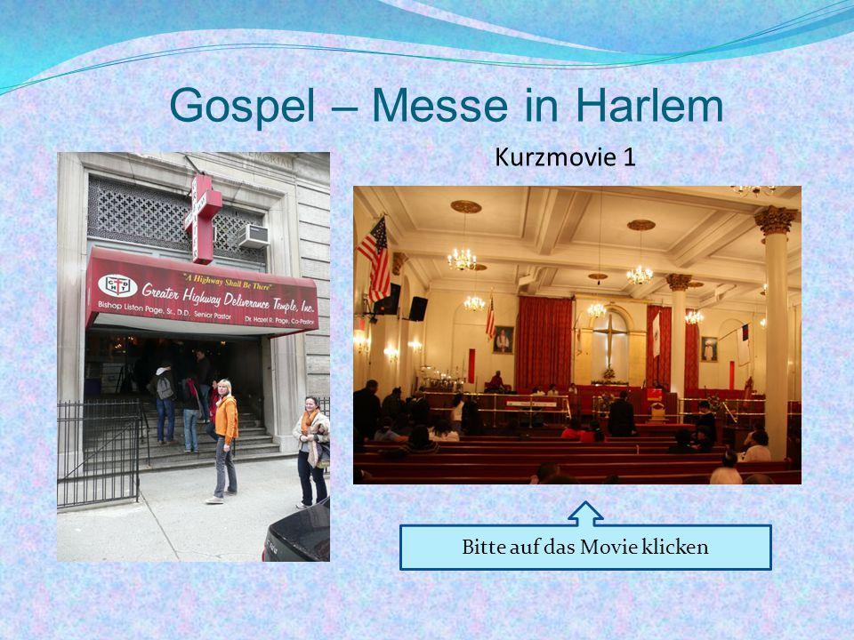Gospel – Messe in Harlem Kurzmovie 1 Bitte auf das Movie klicken