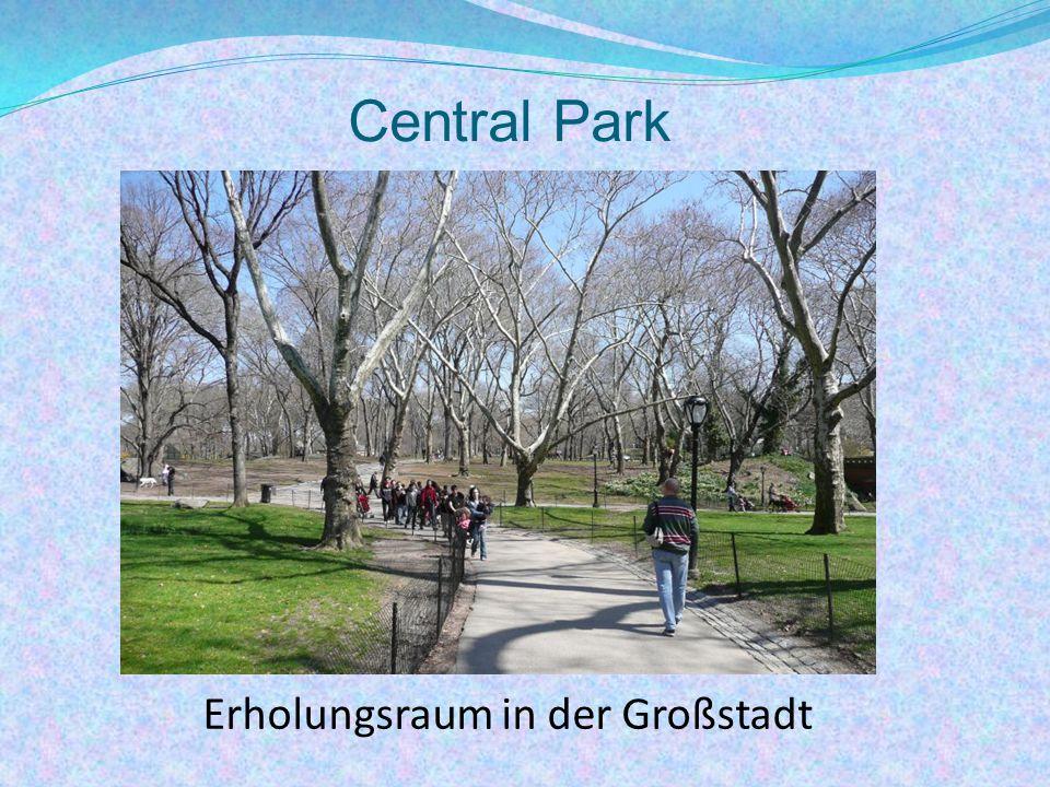 Central Park Erholungsraum in der Großstadt