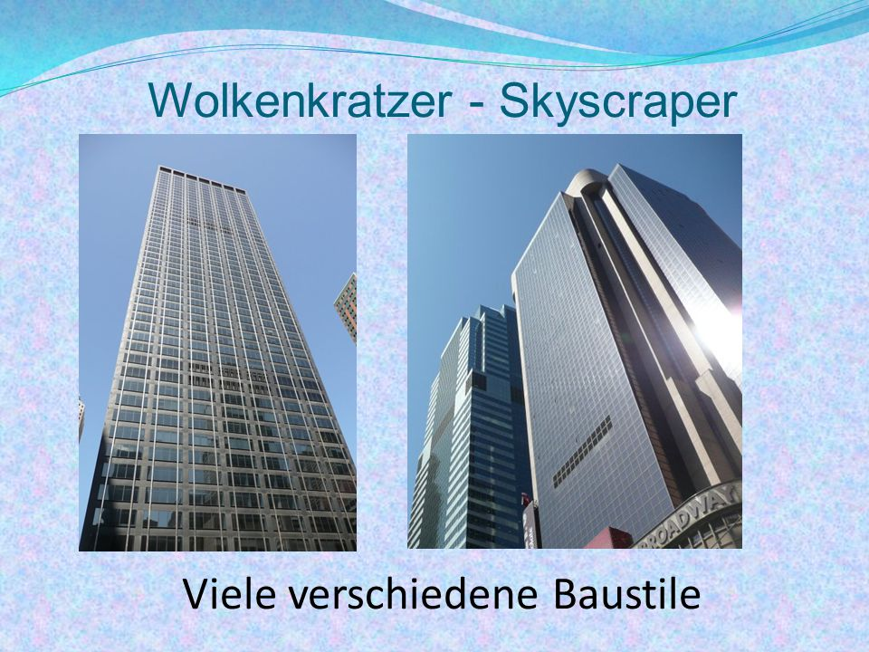 Ground Zero Herausragendes Gebäude auf Ground Zero soll das 1 WTC (One World Trade Center) werden (Höhe: 541 m)