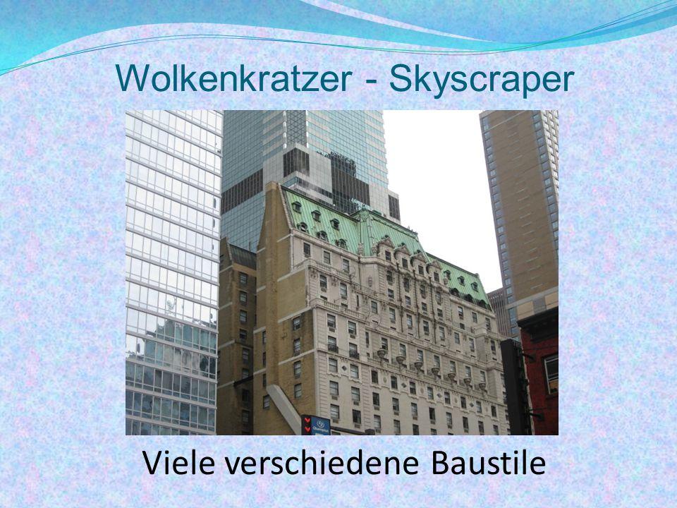 Wolkenkratzer - Skyscraper Viele verschiedene Baustile