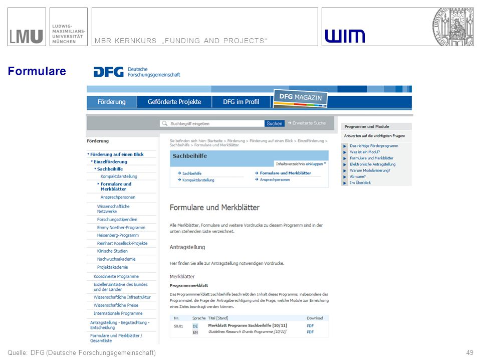 "MBR KERNKURS ""FUNDING AND PROJECTS 49 Formulare Quelle: DFG (Deutsche Forschungsgemeinschaft)"