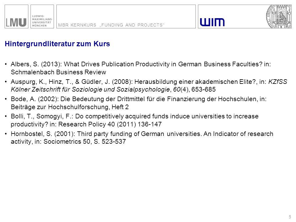 "MBR KERNKURS ""FUNDING AND PROJECTS 26 Wie sind LMU und Fakultät positioniert."