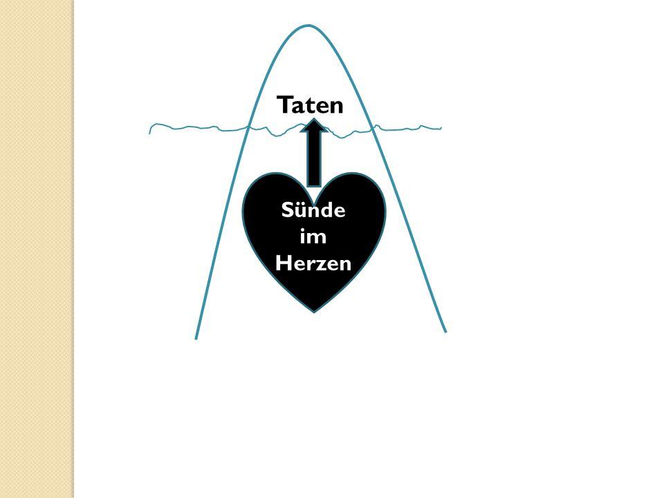 Taten Sünde im Herzen