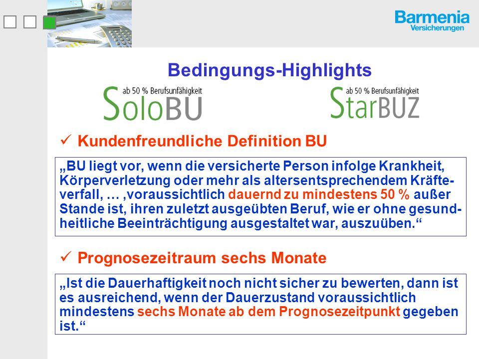 """Kundenfreundliche Definition BU Bedingungs-Highlights """"BU liegt vor, wenn die versicherte Person infolge Krankheit, Körperverletzung oder mehr als alt"""