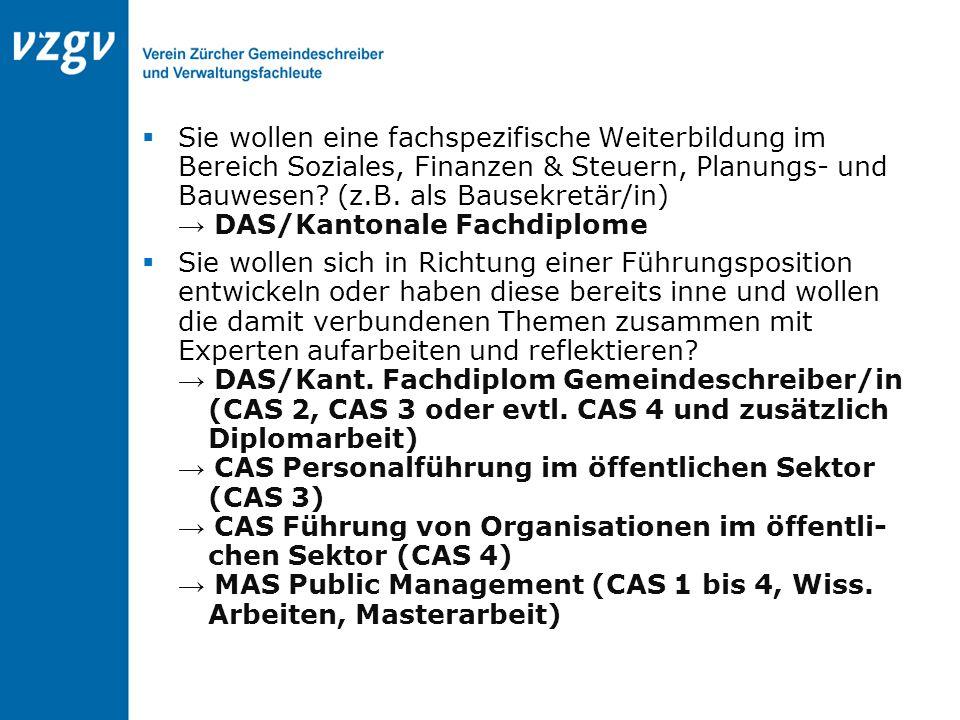  Sie wollen eine fachspezifische Weiterbildung im Bereich Soziales, Finanzen & Steuern, Planungs- und Bauwesen? (z.B. als Bausekretär/in) → DAS/Kanto