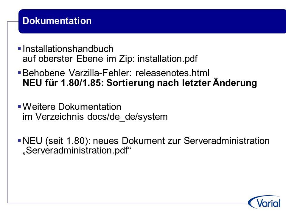 Neue Plattformen Java 6 (seit 1.80)  Runtime wird für Windows und Linux mit ausgeliefert (mit 1.85 auf aktuelle Version 1.6.0.16 angehoben)  Für die native Installation unter iSeries muss eine Java 6 Runtime installiert werden MySQL 5.1 als Datenbank  nicht offiziell freigegeben, aber für Tests installierbar