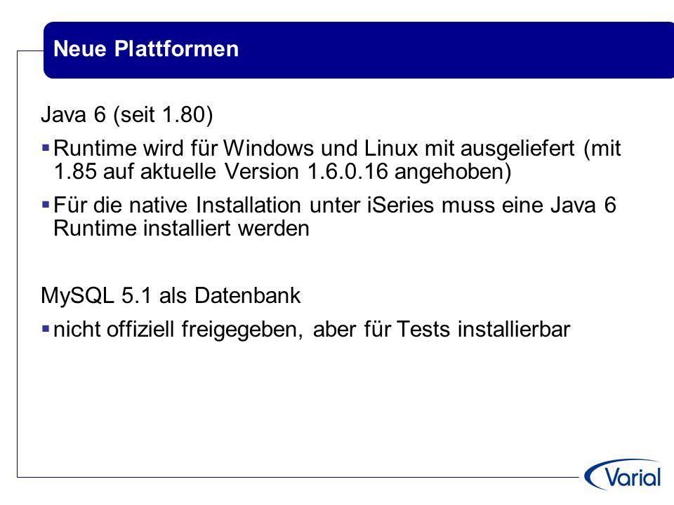 Abgekündigte Plattformen EOL für Release 1.85  Oracle 9 als Datenbank installierbar, kann aber nur noch bedingt supportet werden  ein Teil der CORBA-Methoden mit Versionen <= 1.55 EOL für Release 1.90  Datenbankschnittstelle (  VEIS)  SQL Server 2000 als Datenbank  Windows 2000 als Betriebssystem für Client und Server