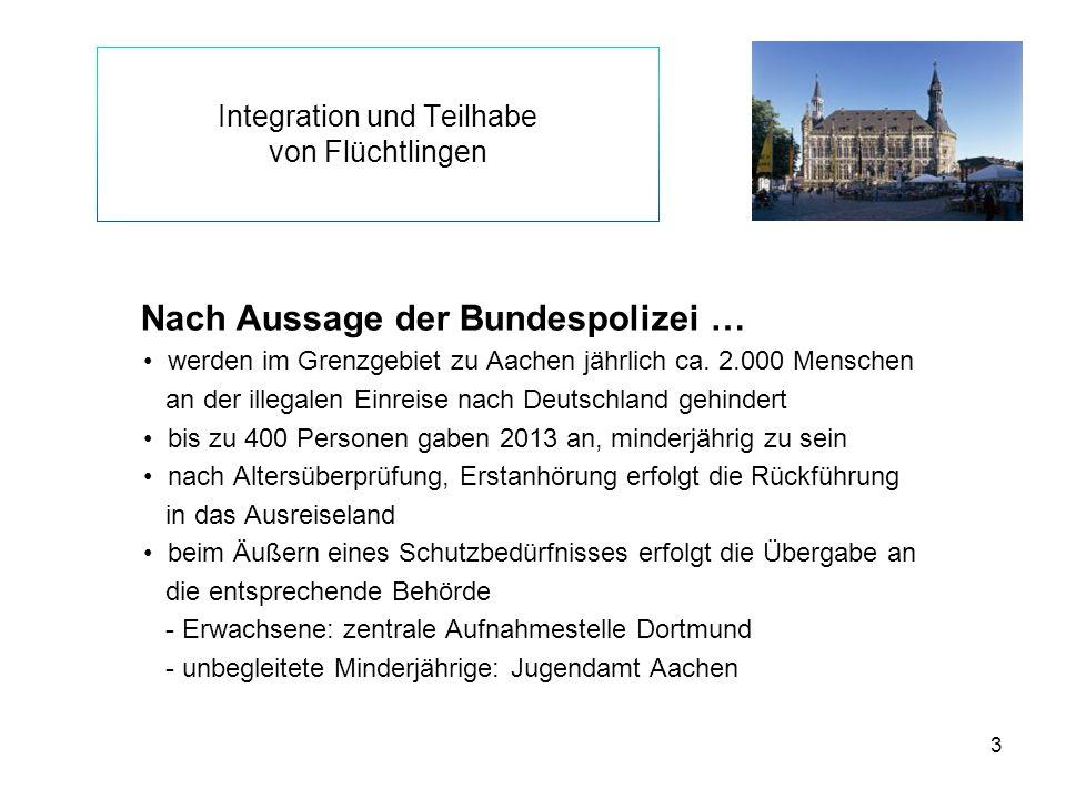 4 Integration und Teilhabe von Flüchtlingen Flüchtlingssituation in Aachen aktuell ca.