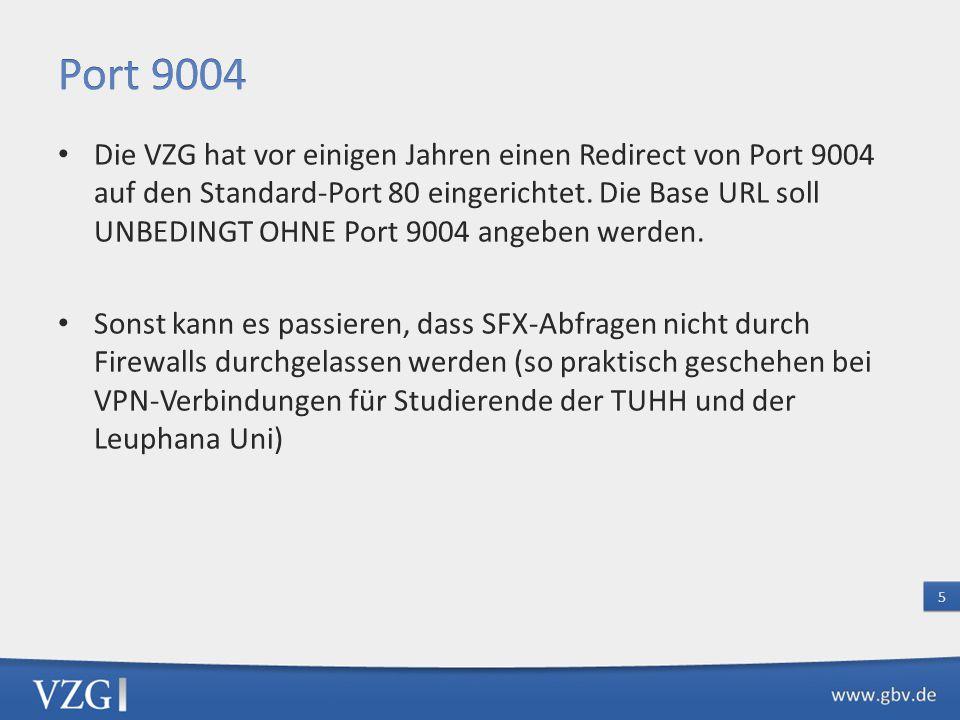 Die VZG hat vor einigen Jahren einen Redirect von Port 9004 auf den Standard-Port 80 eingerichtet.