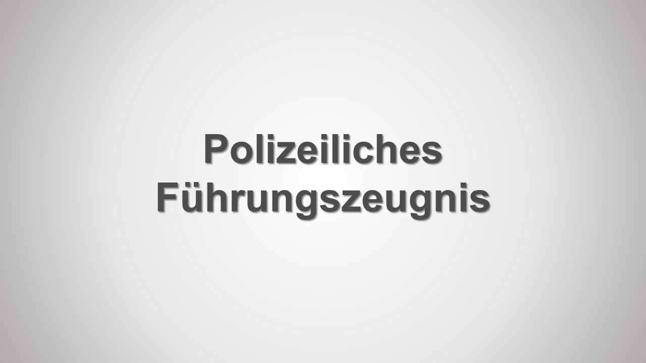 PolizeilichesFührungszeugnis