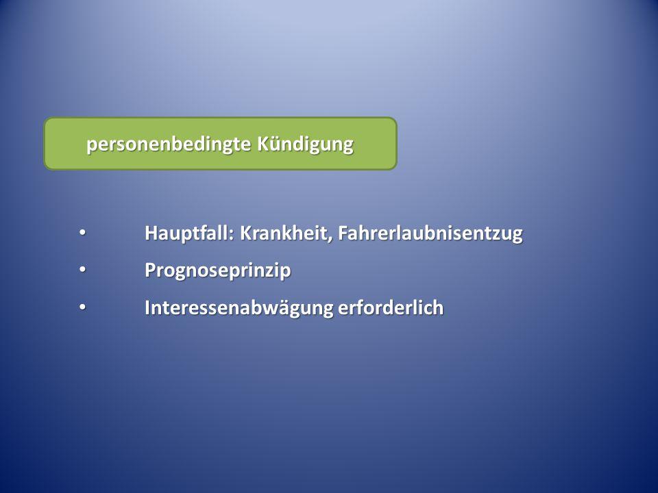 Hauptfall: Krankheit, Fahrerlaubnisentzug Hauptfall: Krankheit, Fahrerlaubnisentzug Prognoseprinzip Prognoseprinzip Interessenabwägung erforderlich In