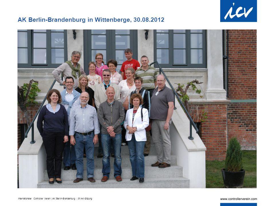 Internationaler Controller Verein | AK Berlin-Brandenburg | 51.AK-Sitzung AK Berlin-Brandenburg in Wittenberge, 30.08.2012