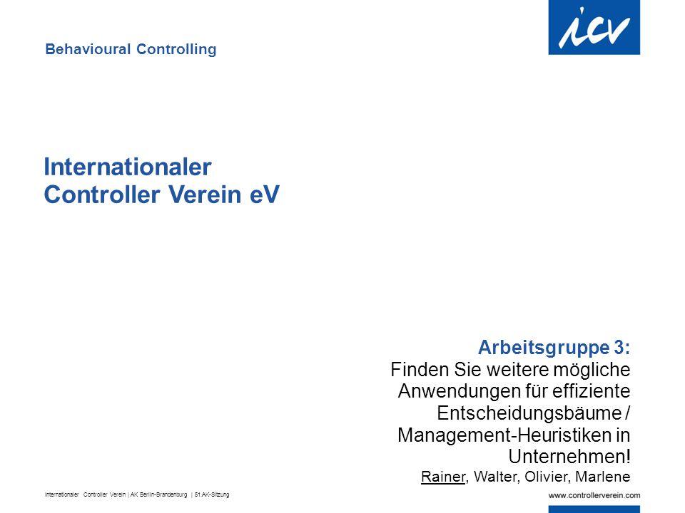 Internationaler Controller Verein | AK Berlin-Brandenburg | 51.AK-Sitzung Internationaler Controller Verein eV Arbeitsgruppe 3: Finden Sie weitere mög