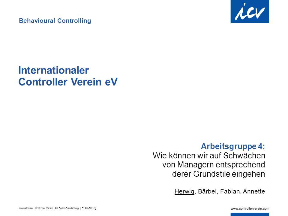 Internationaler Controller Verein | AK Berlin-Brandenburg | 51.AK-Sitzung Internationaler Controller Verein eV Arbeitsgruppe 4: Wie können wir auf Sch