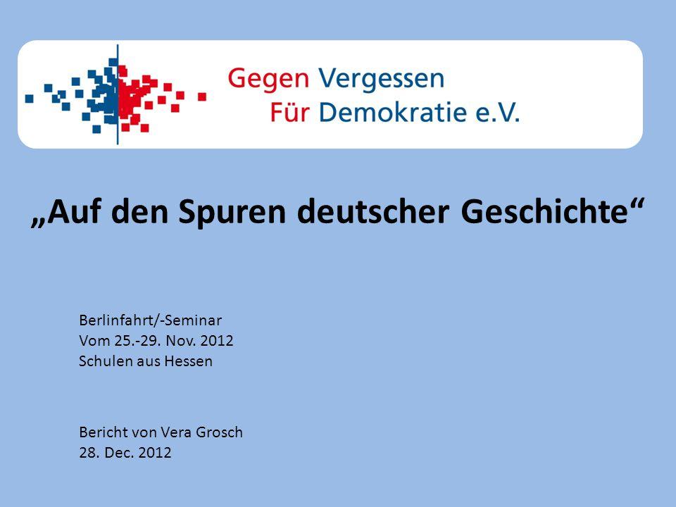 Berlinfahrt/-Seminar Vom 25.-29. Nov.