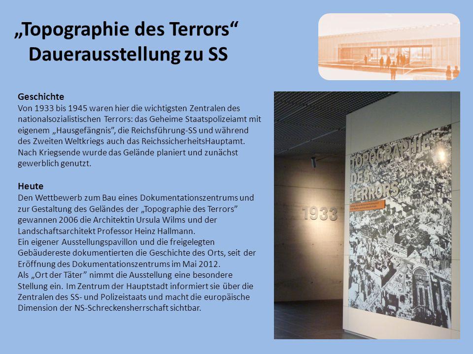 """""""Topographie des Terrors Dauerausstellung zu SS Geschichte Von 1933 bis 1945 waren hier die wichtigsten Zentralen des nationalsozialistischen Terrors: das Geheime Staatspolizeiamt mit eigenem """"Hausgefängnis , die Reichsführung-SS und während des Zweiten Weltkriegs auch das ReichssicherheitsHauptamt."""