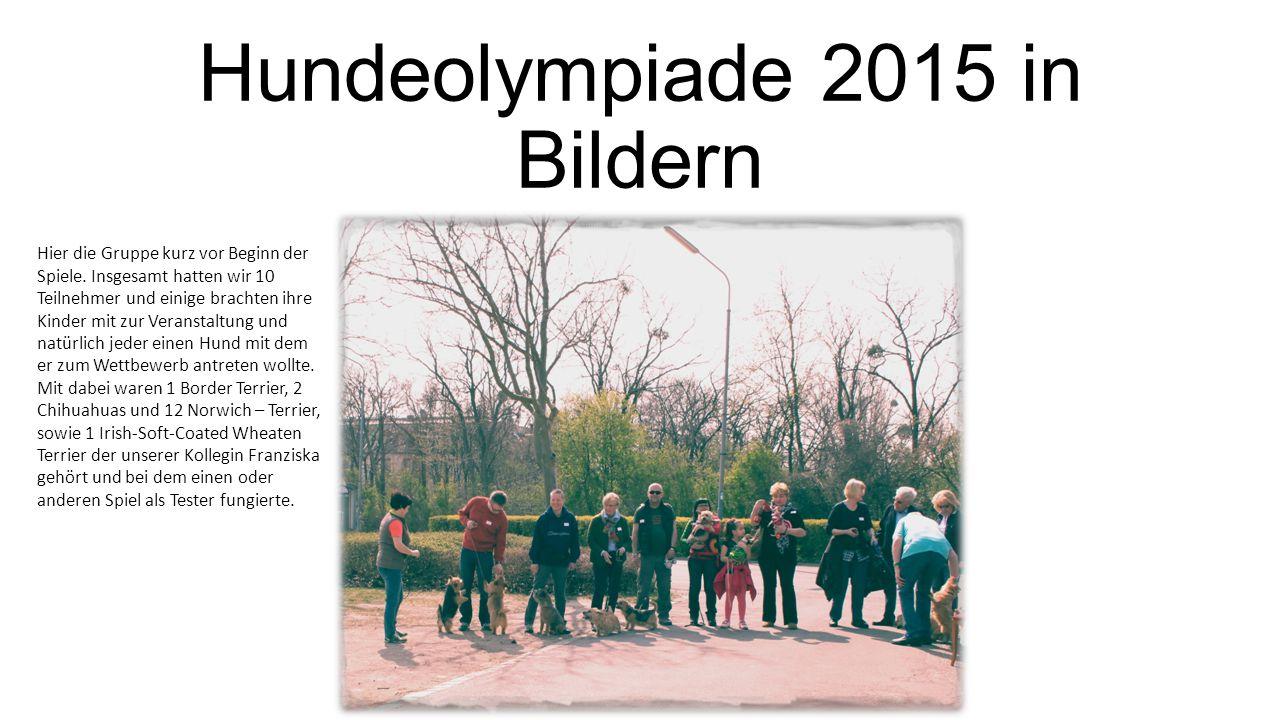 Hundeolympiade 2015 in Bildern von franziska.ruck@gmx.at Hier die Gruppe kurz vor Beginn der Spiele. Insgesamt hatten wir 10 Teilnehmer und einige bra