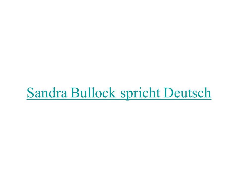 Sandra Bullock spricht Deutsch