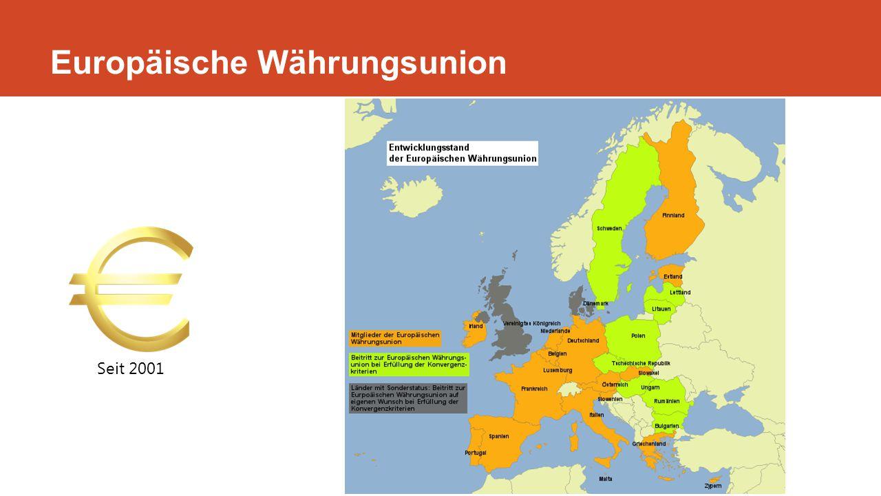 Europäische Währungsunion Seit 2001