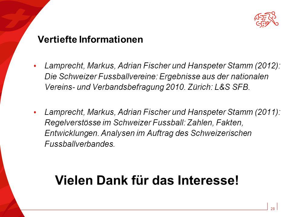 Vertiefte Informationen Lamprecht, Markus, Adrian Fischer und Hanspeter Stamm (2012): Die Schweizer Fussballvereine: Ergebnisse aus der nationalen Vereins- und Verbandsbefragung 2010.