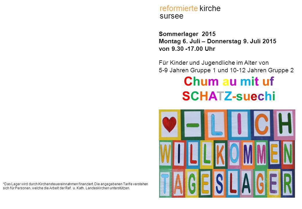 Sommerlager 2015 Montag 6. Juli – Donnerstag 9.