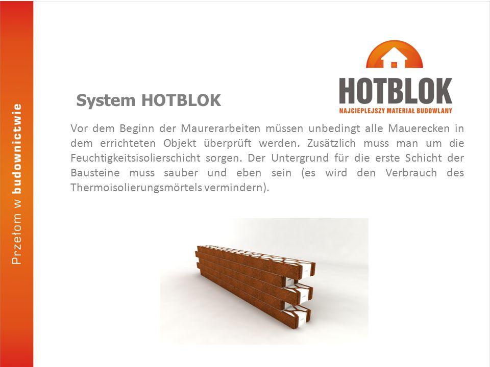Dank der Größe und dem Nut- Feder- Verbindungssystem ist Bauen mit dem Hotblok- System eine der schnellsten und einfachsten Baumethoden.