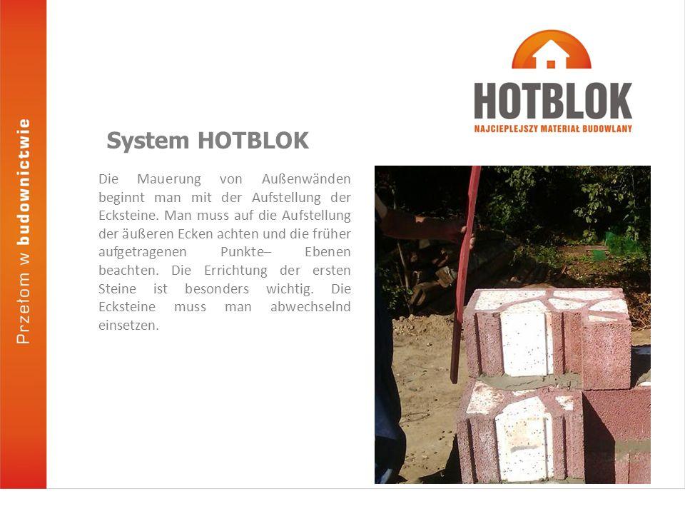 Jedes HOTBLOK Element wird mit Hilfe des Nut-Feder Verbindungssystems zusammengesetzt.