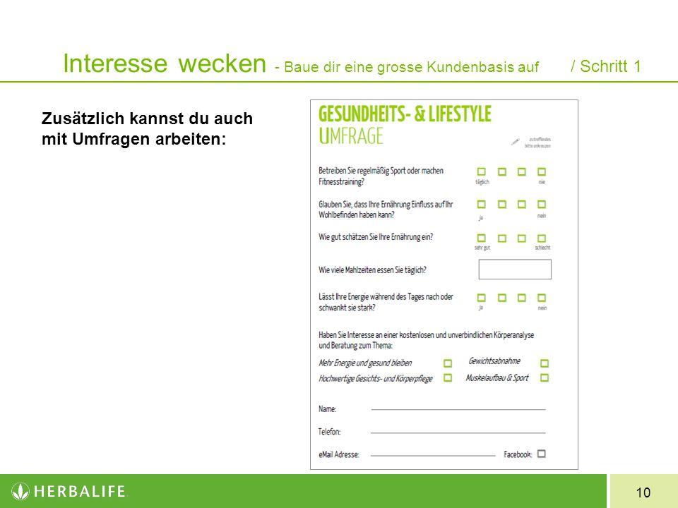 10 Zusätzlich kannst du auch mit Umfragen arbeiten: Interesse wecken - Baue dir eine grosse Kundenbasis auf / Schritt 1