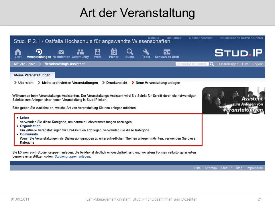 Art der Veranstaltung 01.09.2011 Lern-Management-System Stud.IP für Dozentinnen und Dozenten21