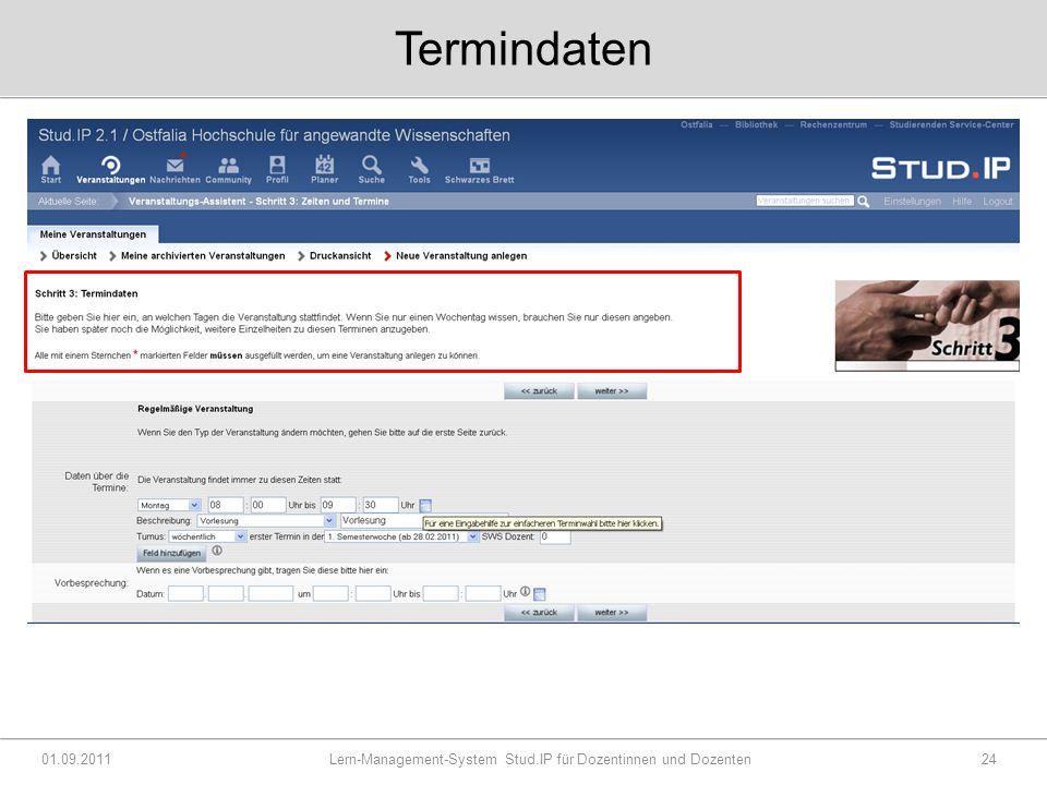 Termindaten 01.09.2011 Lern-Management-System Stud.IP für Dozentinnen und Dozenten24