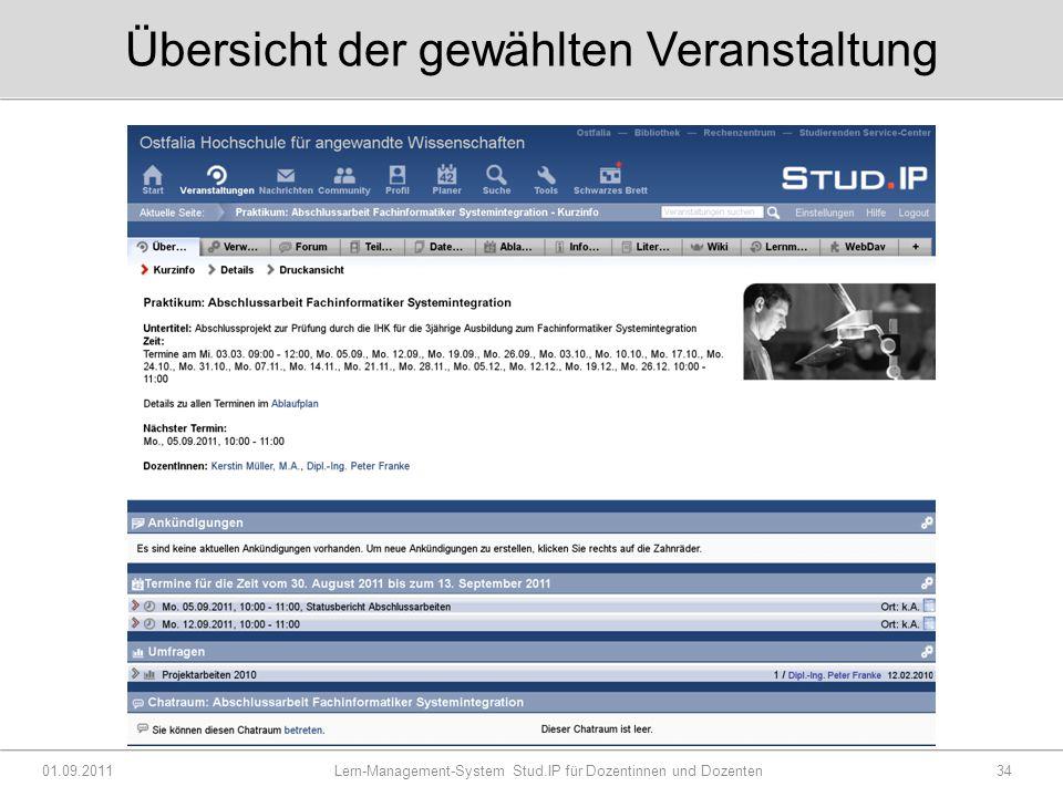 Übersicht der gewählten Veranstaltung 01.09.2011 Lern-Management-System Stud.IP für Dozentinnen und Dozenten34