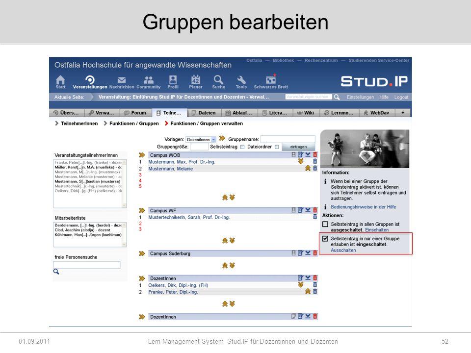 Gruppen bearbeiten 01.09.2011 Lern-Management-System Stud.IP für Dozentinnen und Dozenten52