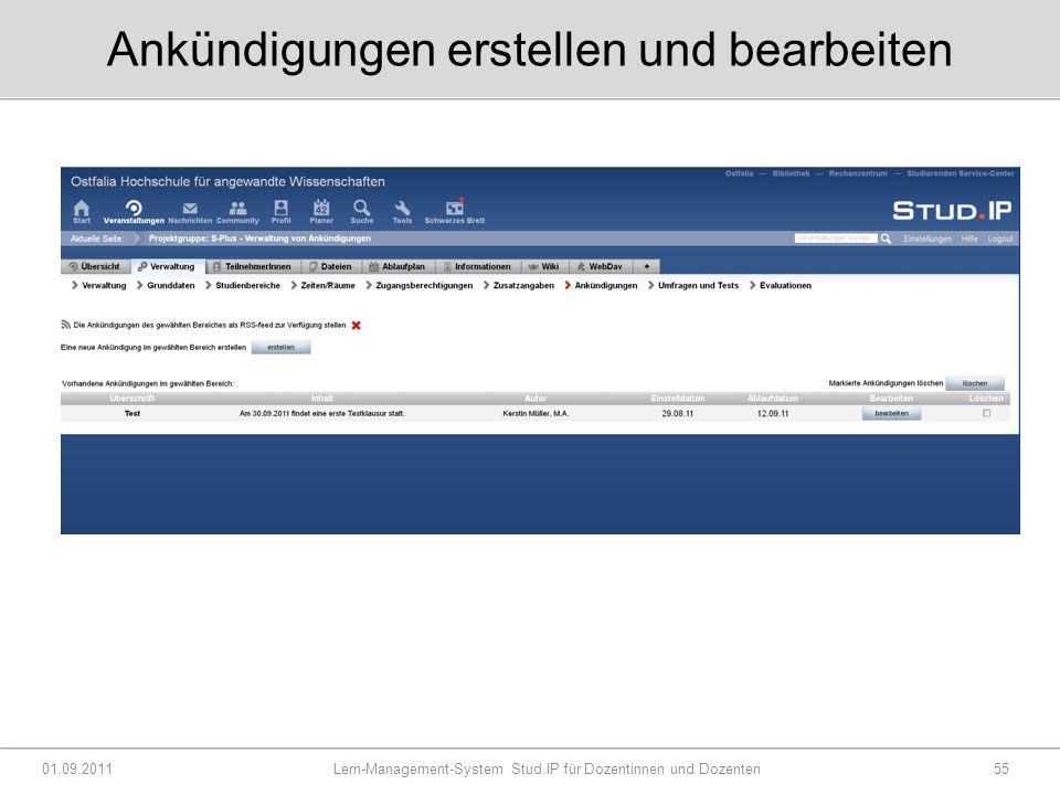 Ankündigungen erstellen und bearbeiten 01.09.2011 Lern-Management-System Stud.IP für Dozentinnen und Dozenten55