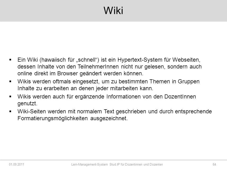 """Wiki  Ein Wiki (hawaiisch für """"schnell ) ist ein Hypertext-System für Webseiten, dessen Inhalte von den TeilnehmerInnen nicht nur gelesen, sondern auch online direkt im Browser geändert werden können."""