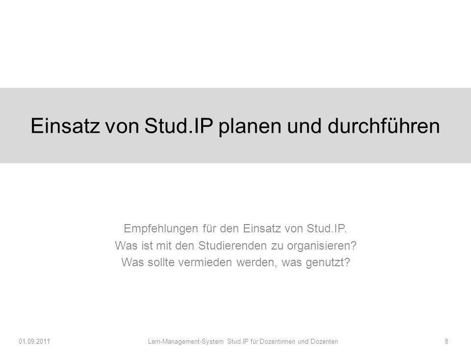 Einsatz von Stud.IP planen und durchführen Empfehlungen für den Einsatz von Stud.IP.