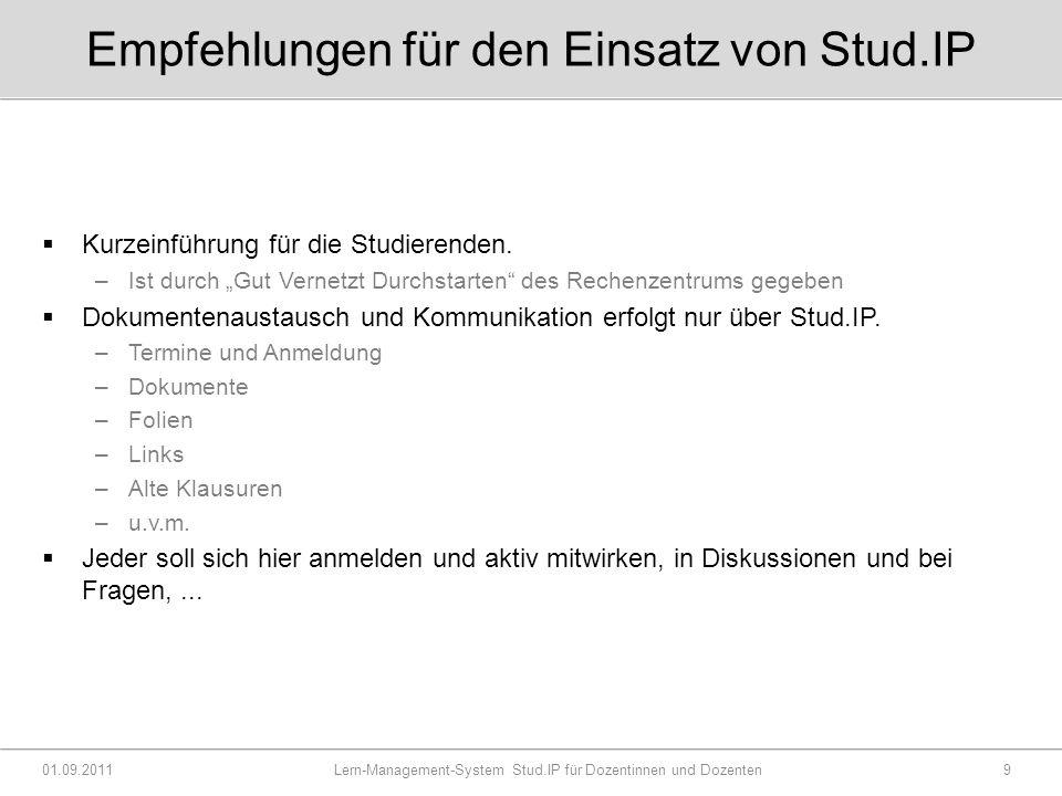 Empfehlungen für den Einsatz von Stud.IP  Kurzeinführung für die Studierenden.