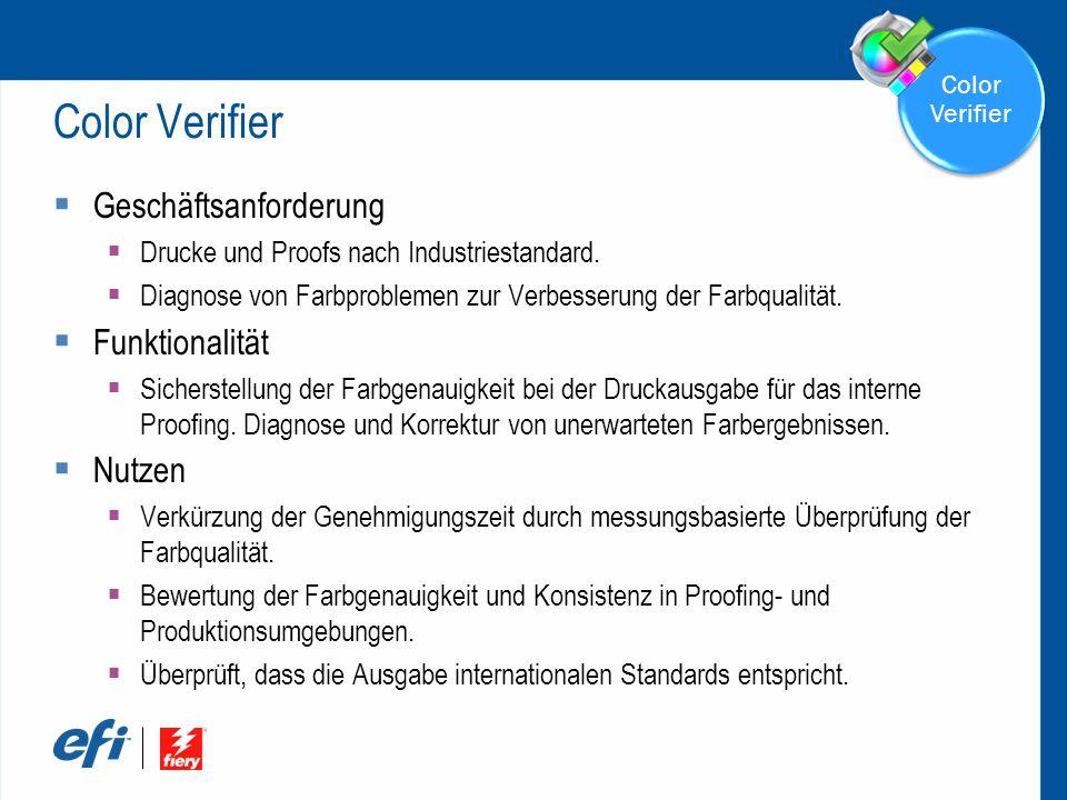 Color Verifier  Geschäftsanforderung  Drucke und Proofs nach Industriestandard.