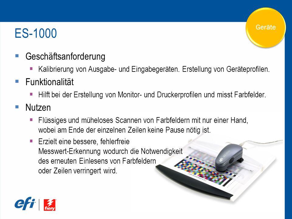 Geräte ES-1000  Geschäftsanforderung  Kalibrierung von Ausgabe- und Eingabegeräten.